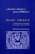 Isaac Israeli: A Neoplatonic Philosopher of the Early Tenth Century