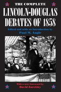 Complete Lincoln - Douglas Debates of 1858
