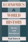 Economics and World History Myths and Paradoxes
