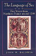 Language of Sex Five Voices from the Northern France Around 1200