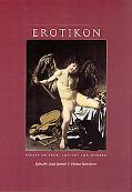 Erotikon Essays on Eros, Ancient And Modern