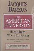 American University How It Runs, Where It Is Going