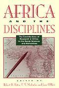 Africa and the Disciplines The Contributions of Research in Africa to the Social Sciences an...