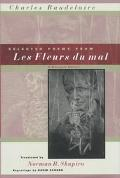 Selected Poems from Les Fleurs Du Mal A Bilingual Edition