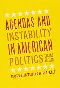 Agendas and Instability in American Politics, Second Edition (Chicago Studies in American Po...