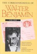 Correspondence of Walter Benjamin, 1910-1940