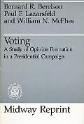 Voting A Study of Opinion Formation in a Presidential Campaign