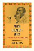 Venda Children's Songs A Study in Ethnomusicological Analysis