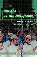 Mullah on the Mainframe Islam and Modernity Among the Daudi Bohras