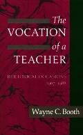Vocation of a Teacher Rhetorical Occasions, 1967-1988