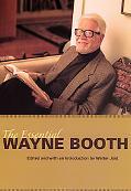 Essential Wayne Booth