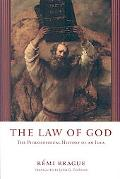 Law of God: The Philosophical History of an Idea