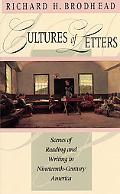 Cultures of Letters Scenes of Reading and Writing in the Nineteenth-Century America