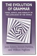 Evolution of Grammar Tense, Aspect, and Modality in the Languages of the World