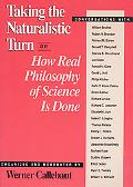Taking the Naturalistic Turn or How Real Philosophy of Science Is Done