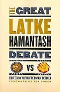Great Latke Hamantash Debate