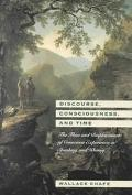 Discourse, Consciousness, and Time The Flow and Displacement of Conscious Experience in Spea...