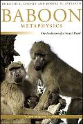 Baboon Metaphysics The Evolution of a Social Mind