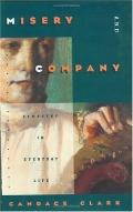 Misery and Company Sympathy in Everyday Life