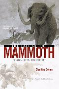 Fate of the Mammoth Fossils, Myth, and History