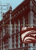 Chicago School of Architecture A History of Commercial and Public Building in the Chicago Ar...