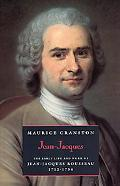 Jean-Jacques The Early Life of Jean-Jacques Rousseau, 1712-1754