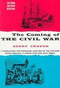 Coming of the Civil War.