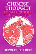 Chinese Thought, from Confucius to Mao Ts-E-Tung
