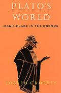 Plato's World Man's Place in the Cosmos