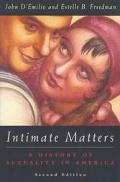 Intimate Matters A History of Sexuality in America