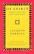Of Spirit Heidegger and the Question