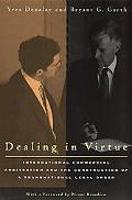 Dealing in Virtue International Commercial Arbitration and the Construction of a Transnation...