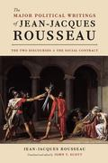 Major Political Writings of Jean-Jacques Rousseau : The Two Discourses and the Social Contract
