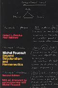 Michel Foucault Beyond Structuralism and Hermeneutics