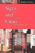 Signs and Cities Black Literary Postmodernism