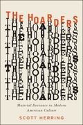 Hoarders : Material Deviance in Modern American Culture