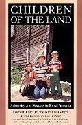 Children of the Land Adversity and Success in Rural America