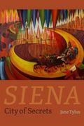Siena : City of Secrets