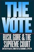 Vote Bush, Gore, and the Supreme Court