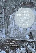 Music, Theater, and Cultural Transfer: Paris, 1830-1914