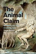 Animal Claim : Sensibility and the Creaturely Voice
