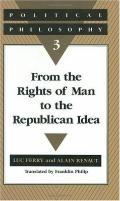From the Rights of Man to the Republican Idea