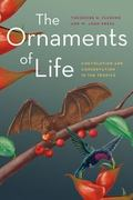 Ornaments of Life : Coevolution and Conservation in the Tropics