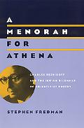 Menorah for Athena Charles Reznikoff and the Jewish Dilemmas of Objectivist Poetry