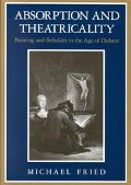 Absorption and Theatricality Painting and Beholder in the Age of Diderot