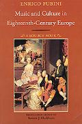 Music & Culture in Eighteenth-Century Europe A Source Book