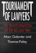 Tournament of Lawyers The Transformation of the Big Law Firm