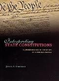 Interpreting State Constitutions A Jurisprudence of Function in a Federal System