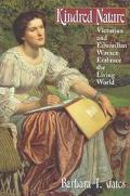 Kindred Nature Victorian and Edwardian Women Embrace the Living World