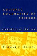 Cultural Boundaries of Science Credibility on the Line